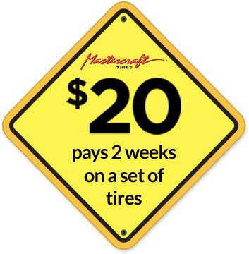 $20 pays 2 weeks on a set of tires